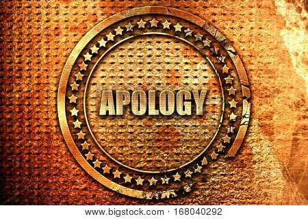 apology, 3D rendering, grunge metal stamp