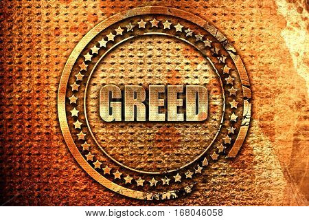 greed, 3D rendering, grunge metal stamp