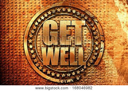 get well, 3D rendering, grunge metal stamp
