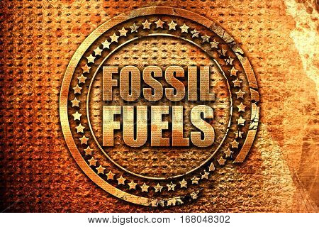 fossil fuels, 3D rendering, grunge metal stamp
