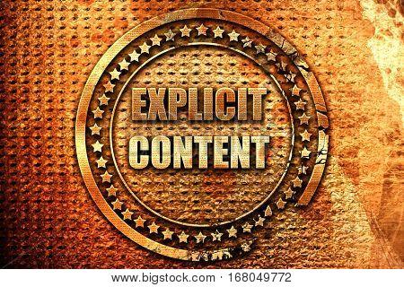 Explicit content sign, 3D rendering, grunge metal stamp