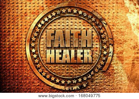 faith healer, 3D rendering, grunge metal stamp