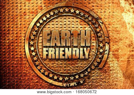 earth friendly, 3D rendering, grunge metal stamp