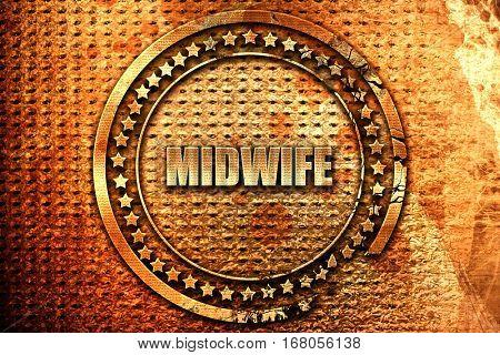 midwife, 3D rendering, grunge metal stamp