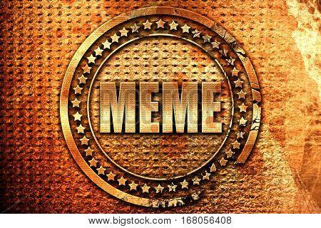meme, 3D rendering, grunge metal stamp