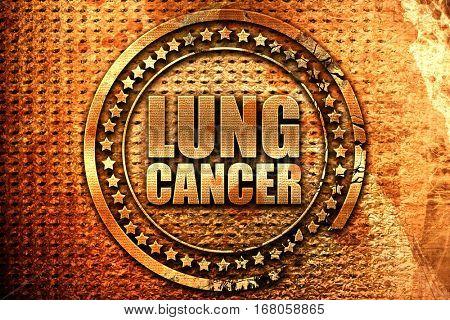 lung cancer, 3D rendering, grunge metal stamp
