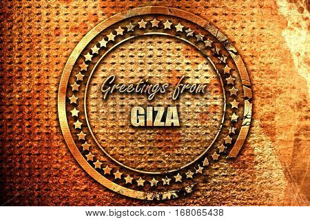 Greetings from giza, 3D rendering, grunge metal stamp