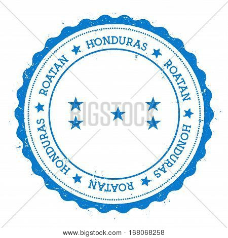 Roatan Flag Badge. Vintage Travel Stamp With Circular Text, Stars And Island Flag Inside It. Vector