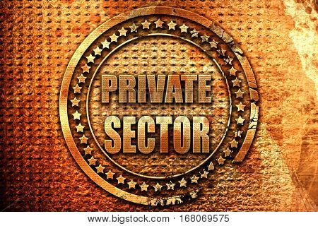 private sector, 3D rendering, grunge metal stamp