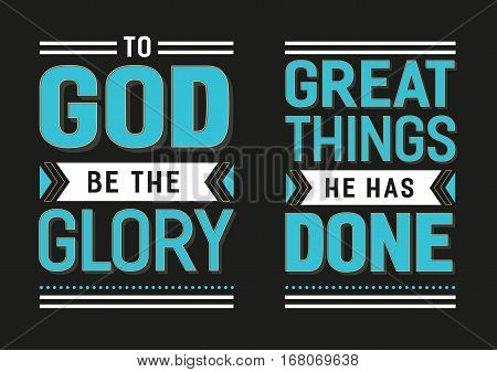 To God Be the Glory Great things He has Done Gospel Hymn Lyrics Vector Poster Set with vintage style typography and design ornaments on black background