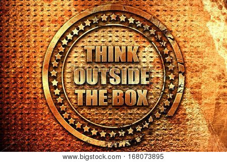 think outside the box, 3D rendering, grunge metal stamp