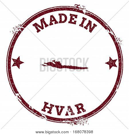 Hvar Seal. Vintage Island Map Sticker. Grunge Rubber Stamp With Made In Text And Map Outline, Vector