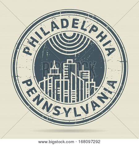 Grunge rubber stamp or label with text Philadelphia Pennsylvania written inside vector illustration