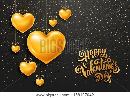 Valentines Day congratulation design with shiny and glossy golden hearts, symbol of love and calligraphy inscription on black background. Vector illustration.