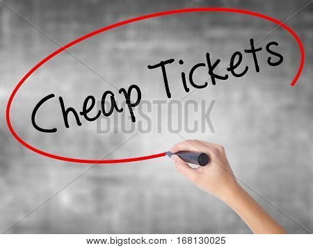 Woman Hand Writing Cheap Tickets With Black Marker Over Transparent Board
