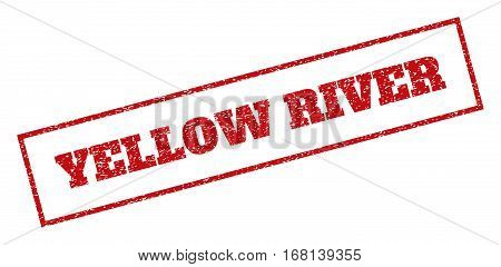 Red rubber seal stamp with Yellow River text. Vector tag inside rectangular frame. Grunge design and scratched texture for watermark labels. Inclined sticker.