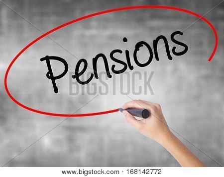 Woman Hand Writing Pensions With Black Marker Over Transparent Board