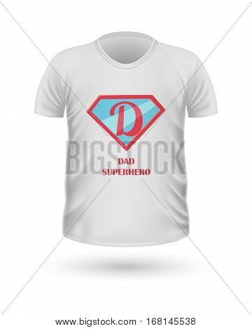 Dad superhero T-shirt front view isolated. White t-shirt. Realistic t-shirt vector in flat. Father s day celebration concept. Casual men wear. Cotton t-shirt unisex polo outfit. Fashionable apparel.