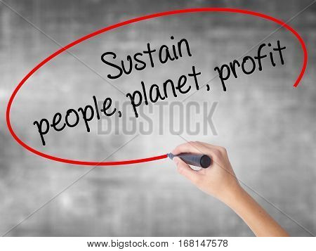 Woman Hand Writing Sustain, People, Planet, Profit With Black Marker Over Transparent Board