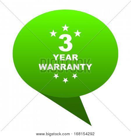 warranty guarantee 3 year green bubble web icon