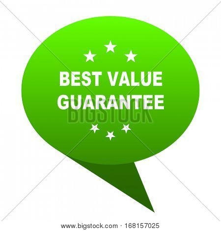 best value guarantee green bubble web icon