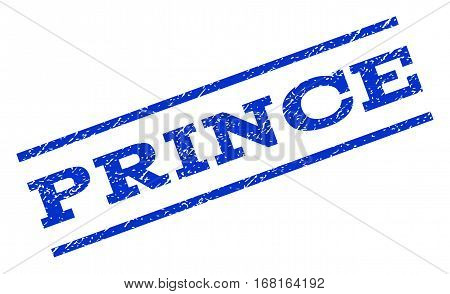 Prince watermark stamp. Text caption between parallel lines with grunge design style. Rotated rubber seal stamp with scratched texture. Vector blue ink imprint on a white background.