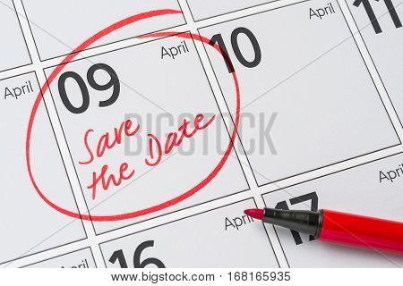Save The Date Written On A Calendar - April 09