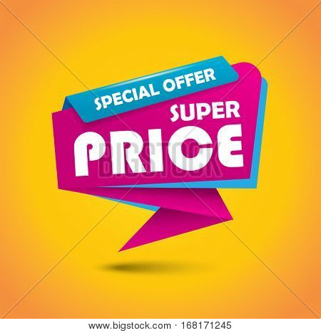 Super price bubble banner in vibrant colors