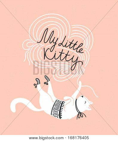 Stylish vector card with cute white cat, and stylish lettering 'my little kitty', on the grunge background.