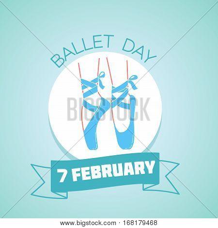 7 February  Ballet Day