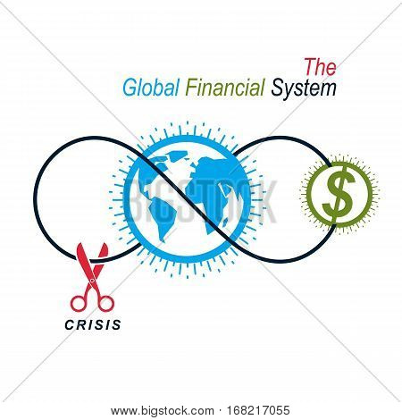 The Crisis in Global Financial System conceptual logo unique vector symbol. Banking system. The Global Financial System. Circulation of Money.
