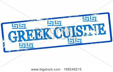 Stamp with text Greek cuisine inside vector illustration
