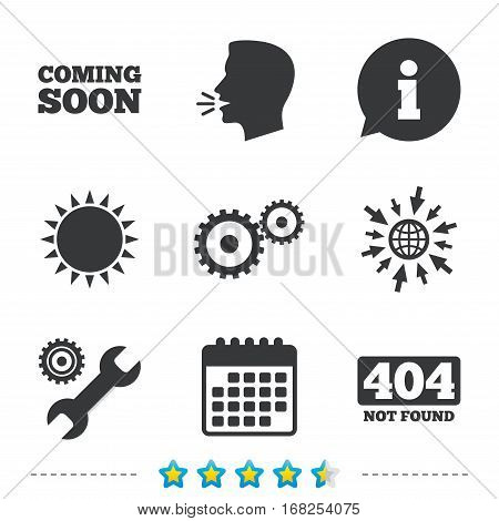 Coming soon icon. Repair service tool and gear symbols. Wrench sign. 404 Not found. Information, go to web and calendar icons. Sun and loud speak symbol. Vector