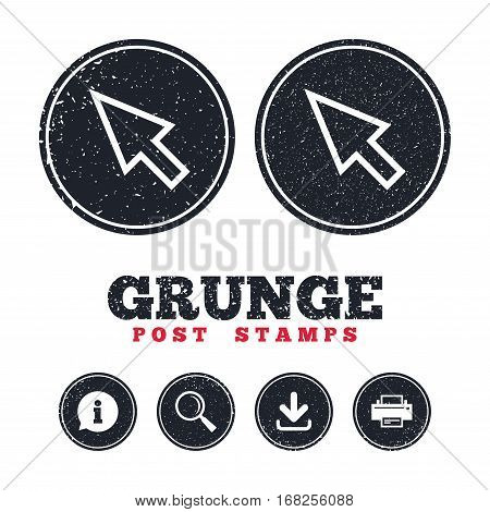 Grunge post stamps. Mouse cursor sign icon. Pointer symbol. Information, download and printer signs. Aged texture web buttons. Vector