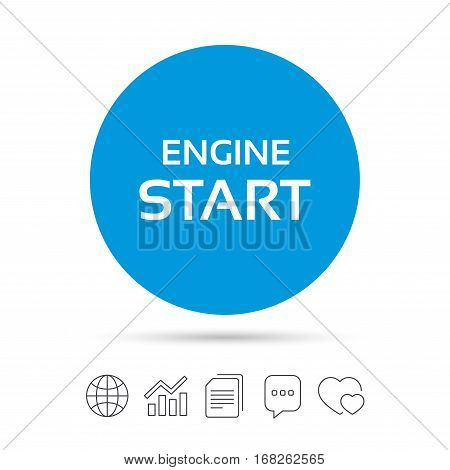 Start engine sign icon. Power button. Copy files, chat speech bubble and chart web icons. Vector