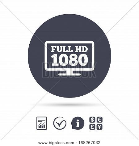 Full hd widescreen tv sign icon. 1080p symbol. Report document, information and check tick icons. Currency exchange. Vector