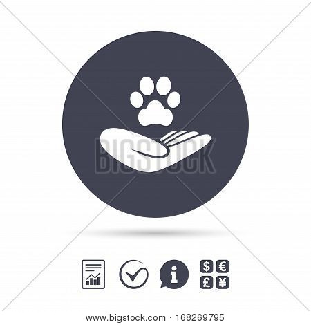 Shelter pets sign icon. Hand holds paw symbol. Animal protection. Report document, information and check tick icons. Currency exchange. Vector