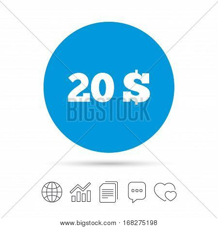 20 Dollars sign icon. USD currency symbol. Money label. Copy files, chat speech bubble and chart web icons. Vector
