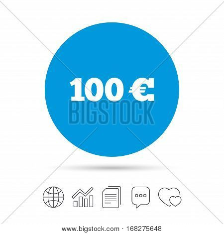 100 Euro sign icon. EUR currency symbol. Money label. Copy files, chat speech bubble and chart web icons. Vector