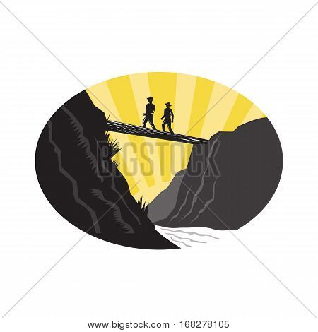Illustration of two trampers hikers crossing a deep ravine with river below on a single log bridge set inside oval shape viewed from low angle with sunburst in the background done in retro woodcut style.