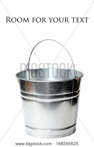 galvanized steel bucket isolated on white with room for your text