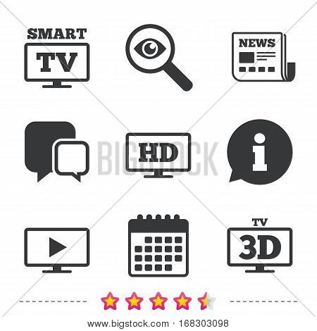 Smart TV mode icon. Widescreen symbol. High-definition resolution. 3D Television sign. Newspaper, information and calendar icons. Investigate magnifier, chat symbol. Vector