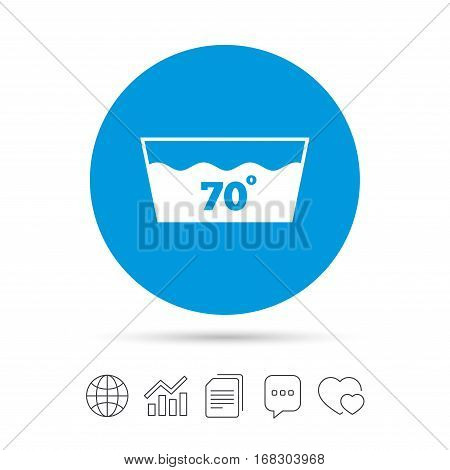 Wash icon. Machine washable at 70 degrees symbol. Copy files, chat speech bubble and chart web icons. Vector