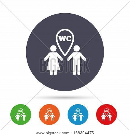 WC Toilet sign icon. Restroom or lavatory map pointer symbol. Round colourful buttons with flat icons. Vector