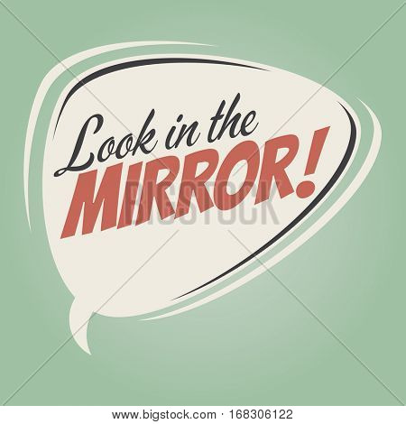 look in the mirror retro speech balloon