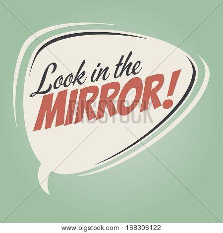 look in the mirror retro speech balloon