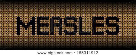 Measles text on biohazard warning symbols illustration