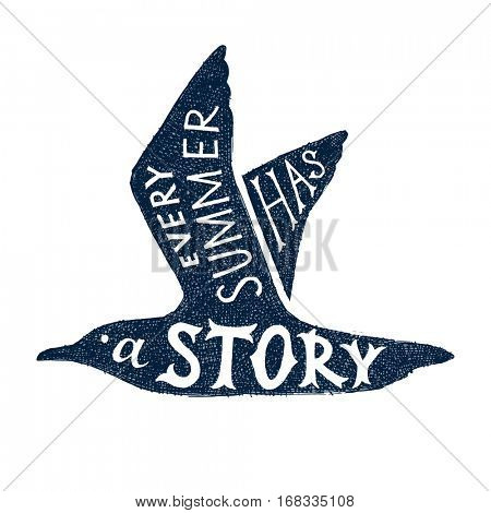Every summer has a story - hand drawn lettering in a seagull silhouette