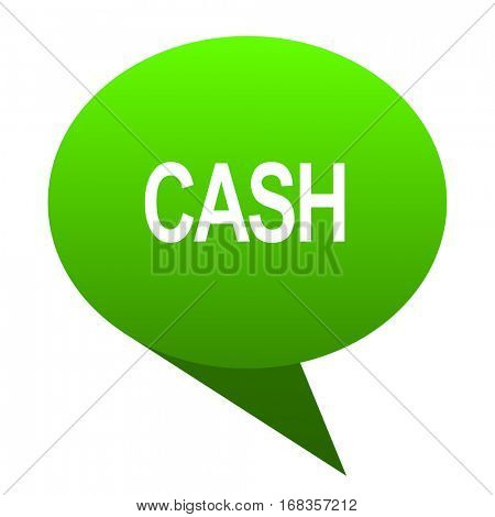 cash green bubble web icon.