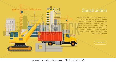 Construction web banner. Development. Building process. House building in flat style. Building of residential banner with equipment crane, truck, materials. Big building area. Vector illustration